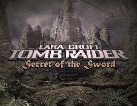Tomb Raider- Secret of the Sword