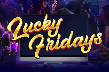 Lucky Fridays