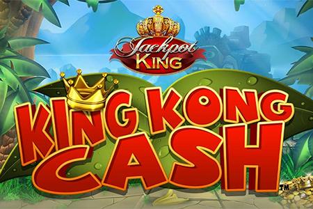 King Kong Cash Jackpot King